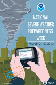 Be of a Force of Nature: National Severe Weather Preparedness Week, March 3-9, 2013