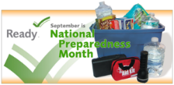 September is National Preparedness Month. Are You Prepared?